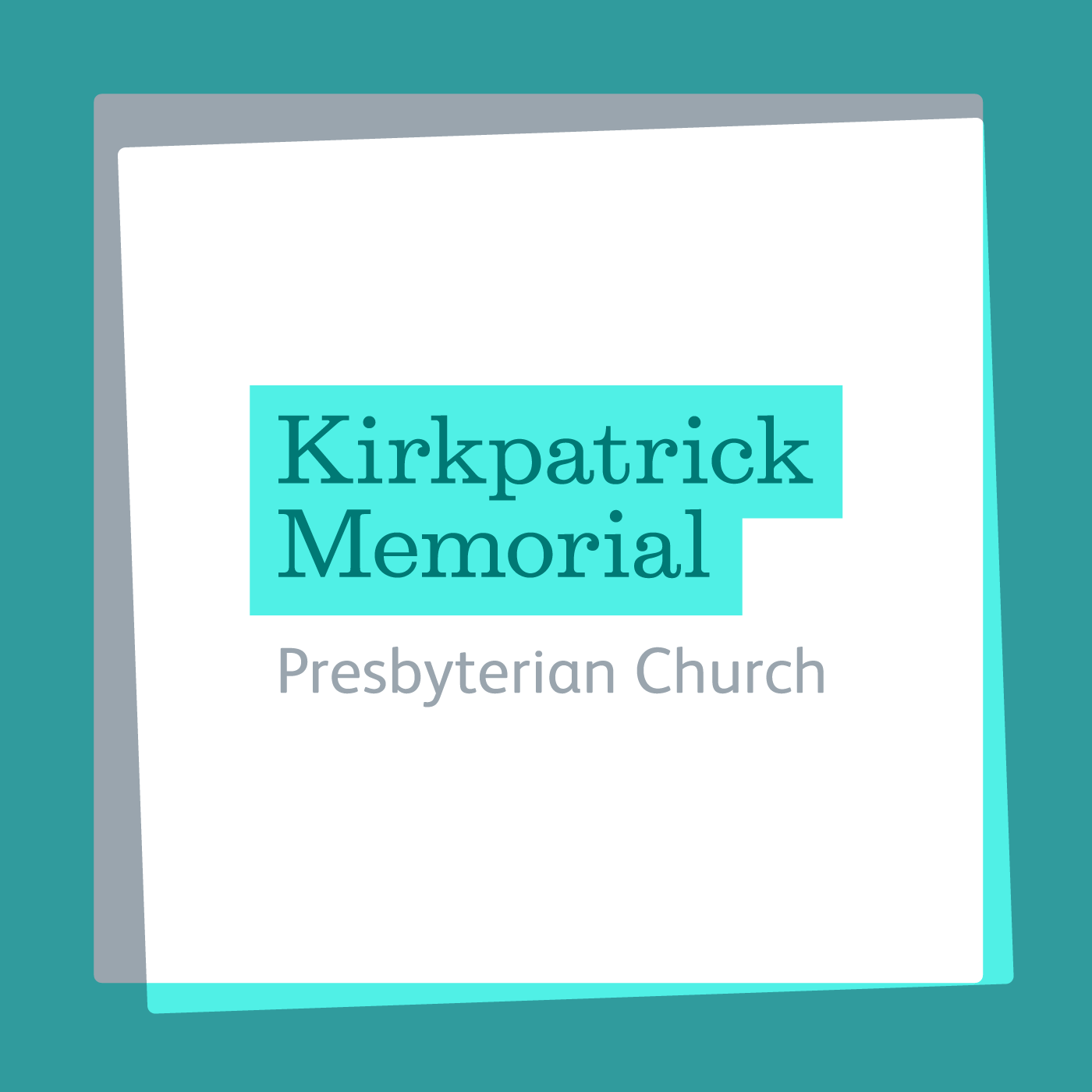 Kirkpatrick Memorial Church Podcasts