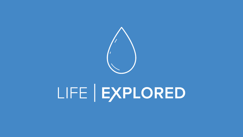 Life Explored course January 2018